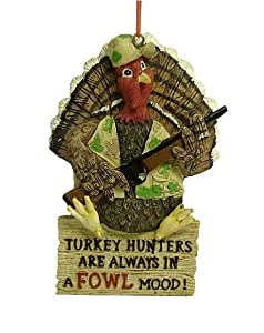 """Turkey Hunters Are Always In A Fowl Mood"" Hunting Christmas Ornament"