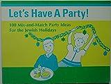 Let's Have a Party, Ruth Esrig Brinn and Judyth R. Saypol, 0930494105