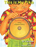 This Is My Piko (English and Hawaiian Edition)