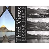 Third Views, Second Sights: A Rephotographic Survey of the American West