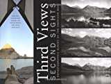 img - for Third Views, Second Sights: A Rephotographic Survey of the American West book / textbook / text book