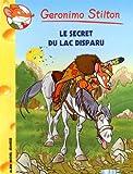 """Afficher """"Geronimo Stilton n° 54 Le secret du lac disparu"""""""