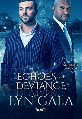 Echoes of Deviance (Aberrant Magic Book 4)