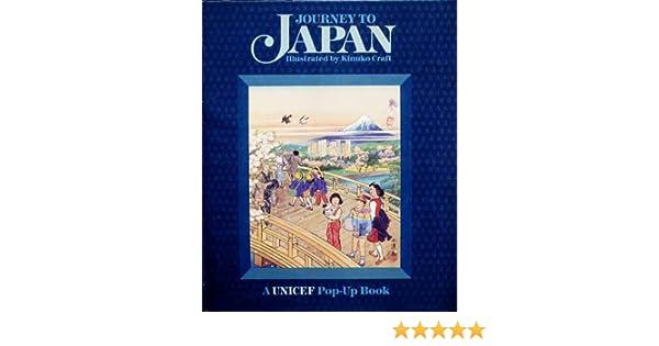 Journey to Japan (Unicef Book): Kinuko Kraft: 9780670801190 ...