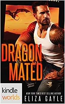 One True Mate: Dragon Mated (Kindle Worlds Novella) by [Gayle, Eliza]