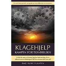 Klagehjelp: Kampen for tilværelsen (Norwegian_bokmal Edition)
