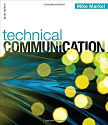 Technical Communication 10th (tenth) Edition by Markel, Mike published by Bedford/St. Martin's (2012)