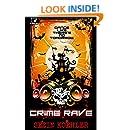Crime Rave