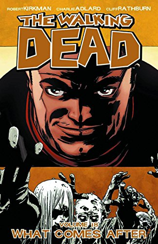 The Walking Dead, Vol. 18 [Robert Kirkman] (Tapa Blanda)