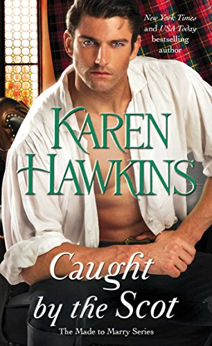 Caught by the Scot (Made to Marry Book 1) by [Hawkins, Karen]