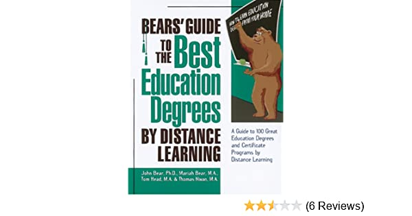 Bears' Guide to the Best Education Degrees by Distance