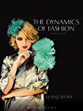 The Dynamics of Fashion 9781609015008