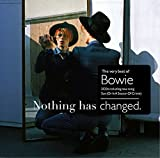 Nothing Has Changed by David Bowie (2014-08-03)