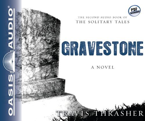 Gravestone (Library Edition): A Novel (Solitary Tales) by Oasis Audio
