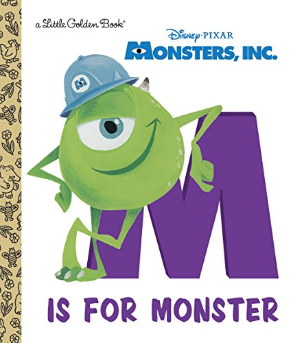 M Is for Monster (Disney/Pixar Monsters, Inc.) (Little Golden Book) ()