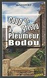 Coup de grisou à Pleumer Bodou par Courat