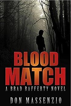 Blood Match: A Brad Rafferty Novel by [Massenzio, Don]