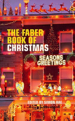 The Faber Book of Christmas (Shop Christmas London Liberty Of)