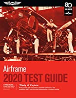 Airframe Test Guide 2020: Pass your test and know what is essential to become a safe, competent AMT from the most trusted source in aviation training (Fast-Track Test Guides)