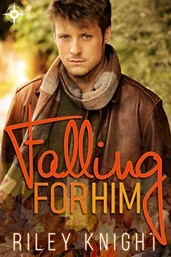 Falling for Him -