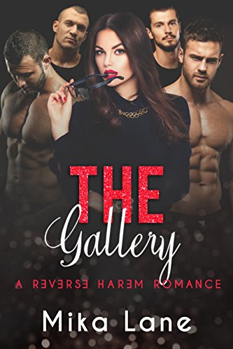 (The Gallery (A Contemporary Reverse Harem Romance Series Book)