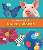 My First Book of Polish Words, Katy R. Kudela, 1429659645
