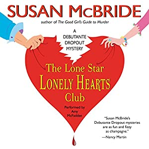 The Lone Star Lonely Hearts Club Audiobook