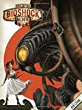 The Art of BioShock Infinite, Ken Levine and Nate Wells, 1595829946