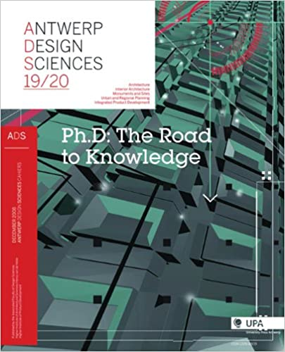 Ph.D - The Road to Knowledge (Antwerp Design Sciences)