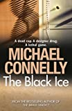 Front cover for the book The Black Ice by Michael Connelly