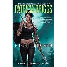 Night Broken (Mercy Thompson Book 8)