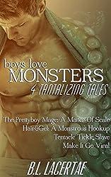 Boys Love Monsters: 4 Tantalizing Tales (Gay Monster Erotica)