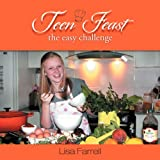 Teen Feast, the Easy Challenge, Lisa Farrell, 1477148205