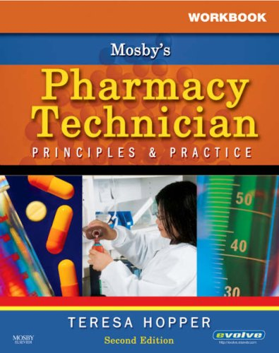Workbook for Mosby's Pharmacy Technician: Principles and Practice, 2e