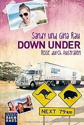 Down Under: Reise durch Australien