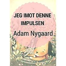 Jeg imot denne impulsen (Norwegian Edition)