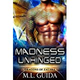 Madness Unhinged: Dragons of Zalara Book 2