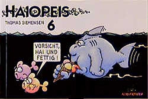 Haiopeis, Bd.6, Vorsicht, Hai und fettig! Taschenbuch – 1. März 2000 Thomas Siemensen Achterbahn 3897190567 MAK_9783897190566