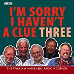I'm Sorry I Haven't a Clue, Volume 3 | BBC Worldwide