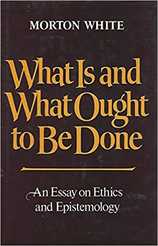 Purchase A Professionally Written Bio What Is And What Ought To Be Done An Essay On Ethics And Epistemology  Morton White  Amazoncom Books Proposal Example Essay also Argumentative Essay High School What Is And What Ought To Be Done An Essay On Ethics And  Protein Synthesis Essay