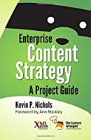 Enterprise Content Strategy: A Project Guide Front Cover