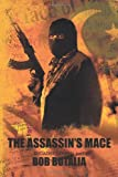 The Assassin's Mace, Bob Butalia, 1462016588