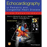 Echocardiography in Pediatric and Congenital Heart Disease: From Fetus to Adult