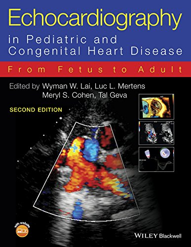 - Echocardiography in Pediatric and Congenital Heart Disease: From Fetus to Adult
