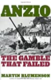 Front cover for the book Anzio: The Gamble that Failed by Martin Blumenson