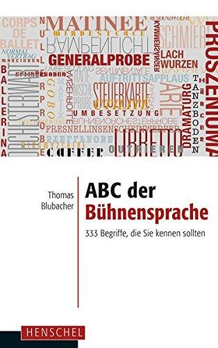 abc-der-bhnensprache-333-begriffe-die-sie-kennen-sollten
