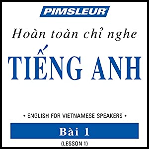ESL Vietnamese Phase 1, Unit 01 Audiobook