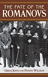 The Fate of the Romanovs by Greg King (2003-09-01)