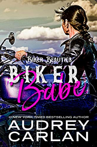 Biker Babe (Biker Beauties Book 1) by [Carlan, Audrey]