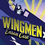 Wingmen | Ensan Case